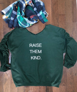 Raise Them Kind embellished side ruching sweatshirt