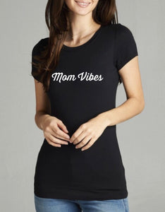Mom Vibes ss fitted crewneck+v-neck t-shirt