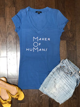 "Load image into Gallery viewer, MOM ""Maker Of HuMans"" v-neck short sleeve fitted t-shirt"