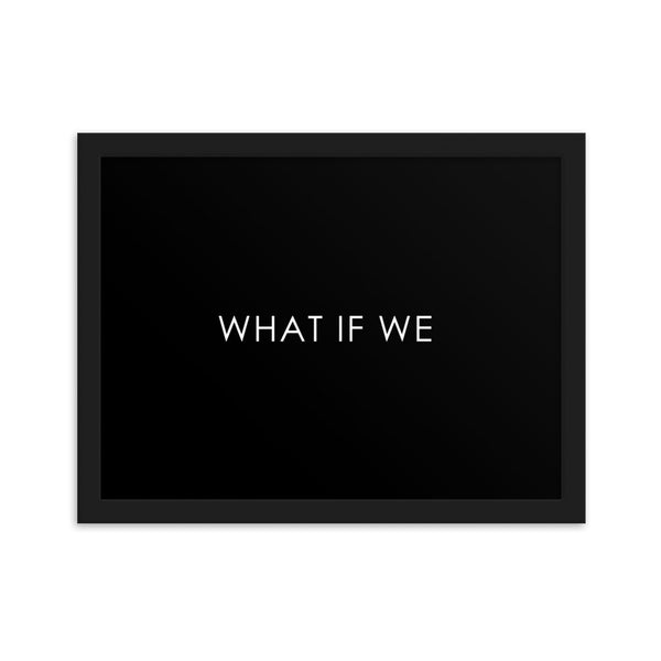 WHAT IF WE - BLACK
