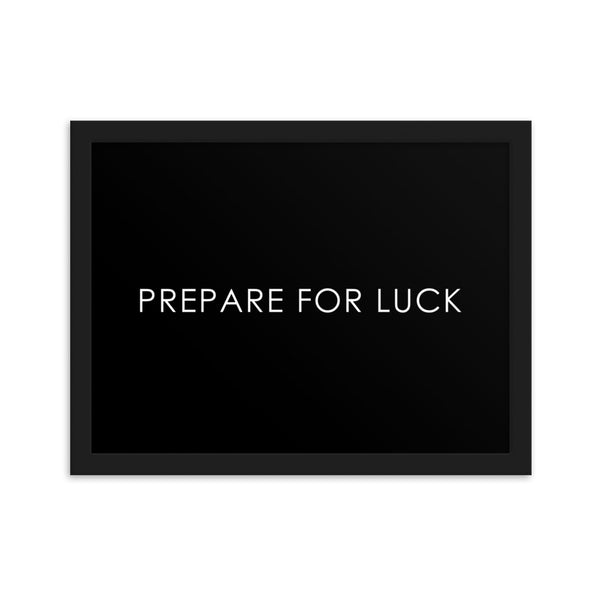 PREPARE FOR LUCK - BLACK