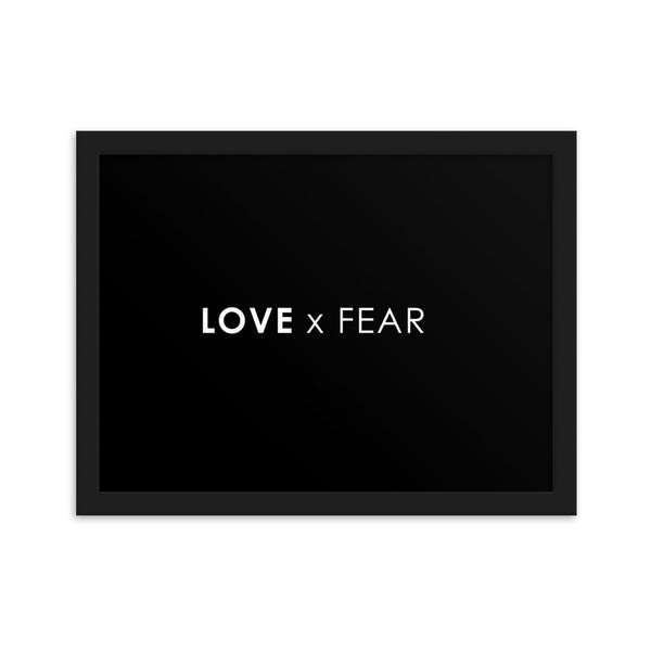 LOVE x FEAR - BLACK