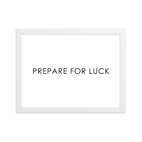PREPARE FOR LUCK - WHITE