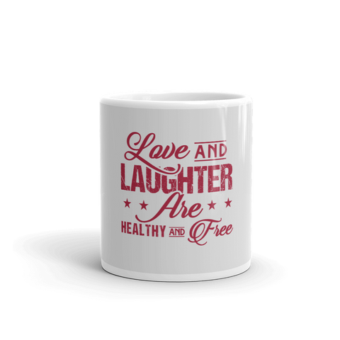 """Love and Laughter"" Mug - LoveLaughMore"