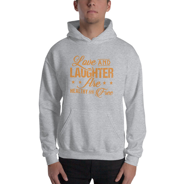 "Men's ""Love and Laughter"" Hoodie"