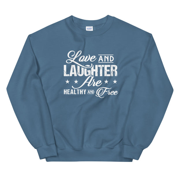 "Men and Women ""Love and Laughter"" Sweatshirt"