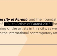 2013 // CALL FOR ARTIST LAUNCHING : CITY OF PARANA IN MIAMI