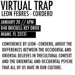 2016//JAN 20//Virtual Trap//Conference by LEON FEBRES-CORDERO//
