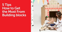 5 Tips How to Get the Most From Building blocks | GIGI TOYS