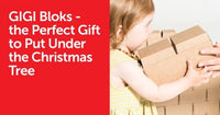 GIGI Bloks - the Perfect Gift to Put Under the Christmas Tree! | GIGI TOYS