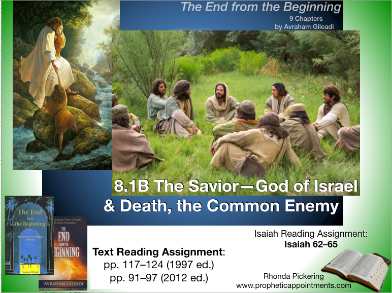 Isaiah Class 22 (8.1B) The Savior & Death, the Common Enemy
