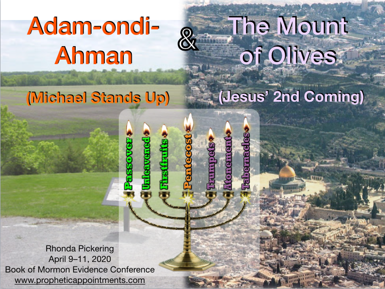 Adam-ondi-Ahman & The Fall Feasts - Presentations 3 & 4