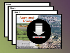 Adam-ondi-Ahman & The Fall Feasts—Parts 3 & 4 (Slides)