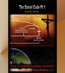 The Daniel Code Part 1: Dating the Ministry of Christ