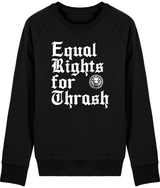 Mens Black Equal Rights for Thrash Sweatshirt