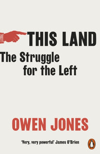 This Land : The Struggle for the Left