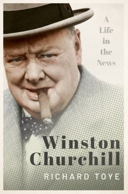 Winston Churchill : A Life in the News