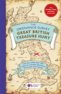 The Ordnance Survey Great British Treasure Hunt : Can you solve over 350 clues on a puzzle adventure from your own home?