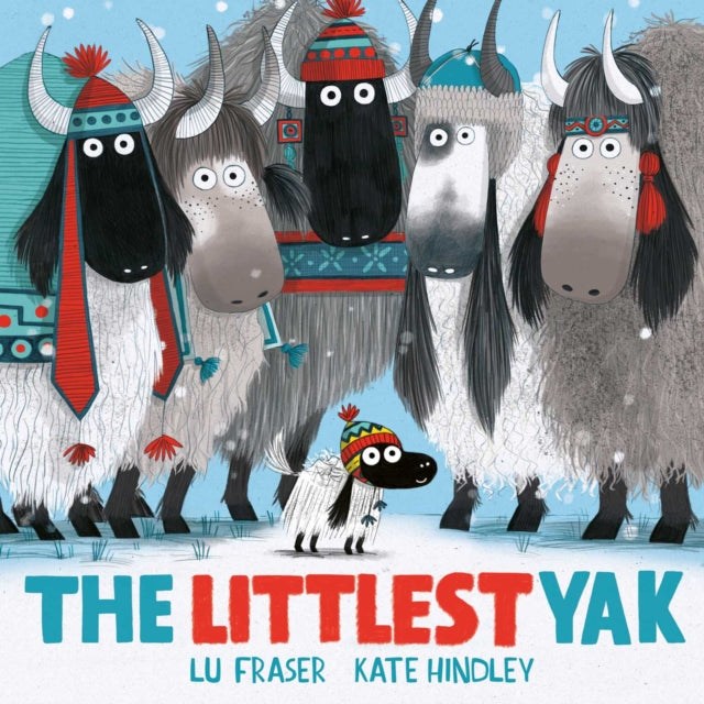 The Littlest Yak : The perfect book to snuggle up with this Christmas!
