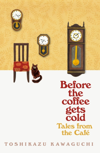 Tales from the Cafe : Before the Coffee Gets Cold