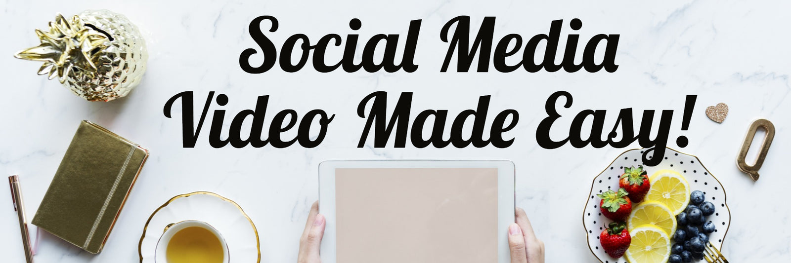 Social Media Video Made Easy!