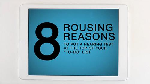 8 Rousing Reasons to Treat Your Hearing Loss - Version 2