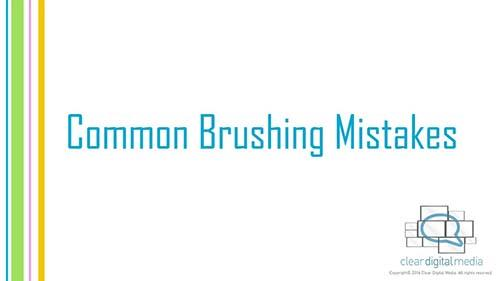 Common Brushing Mistakes 2