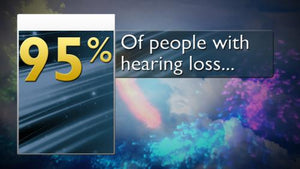 Hearing Stats - 90-95% of People