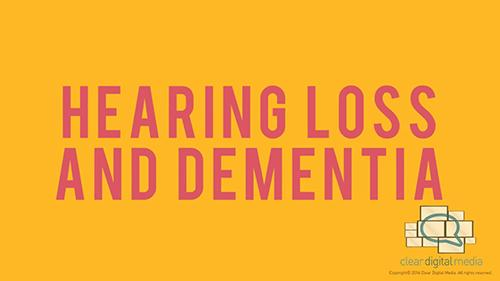 In The Press: Hearing Loss and Dementia Version 2
