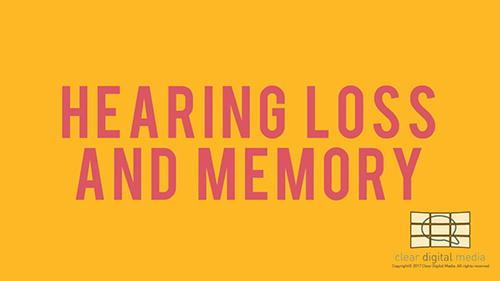 In The Press - Hearing Loss and Memory Version 2