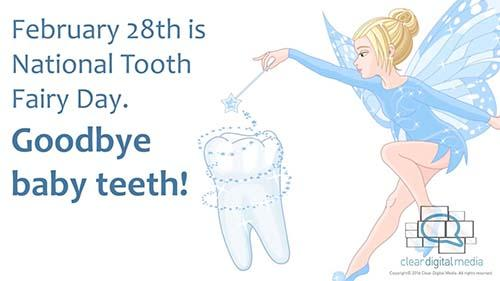 National Tooth Fairy Day - February