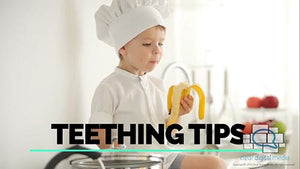 Teething Tips