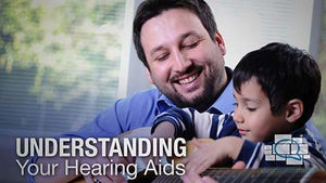 Understanding Your Hearing Aids 1 Version 2