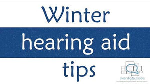 Winter Hearing Aid Tips