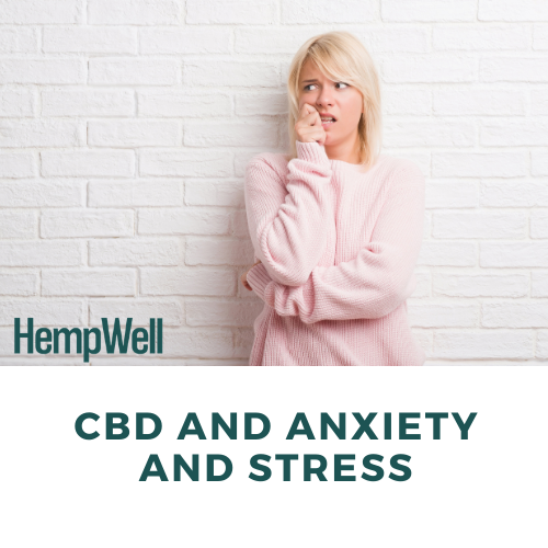 Image of a woman looking anxious with the text 'CBD and anxiety and stress'