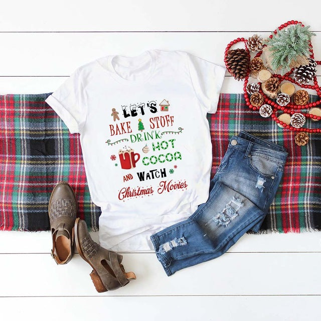 Let Bake Stuff Drink Hot Cocoa and Watch Christmas Movie T Shirt Women Fashion Graphic Cute Tee Top Aesthetic Kawaii Shirt
