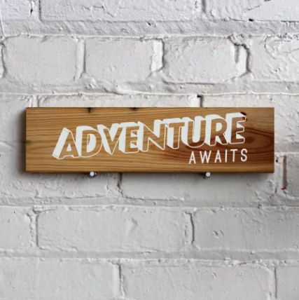 Adventure Awaits Sign on Reclaimed Wood