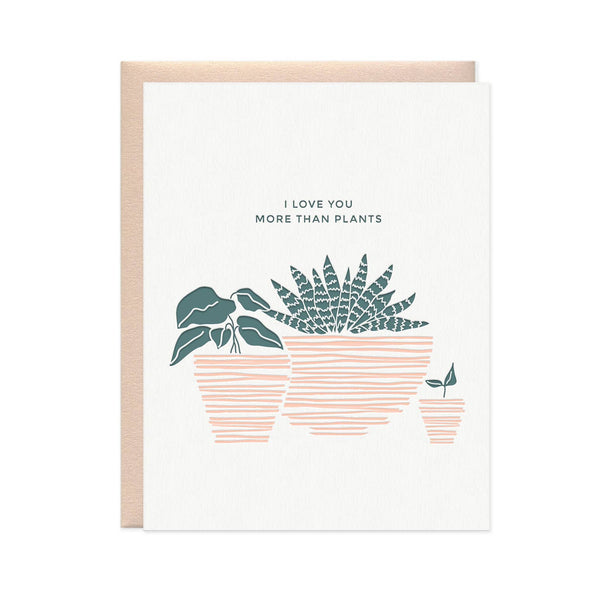 Card, I love you more than plants