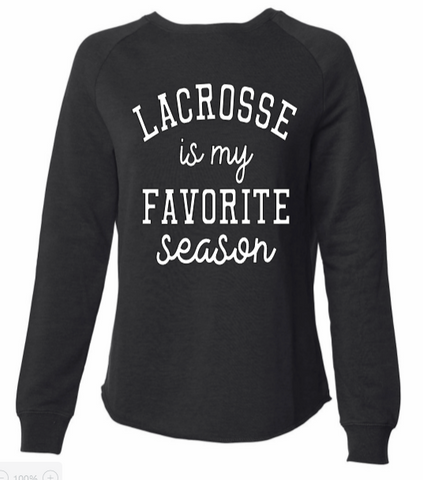 Lacrosse is my favorite season (Ladies)