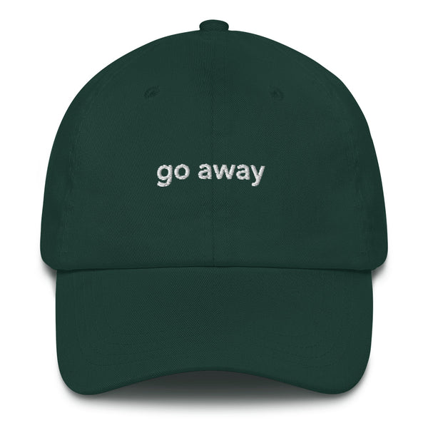 Go Away Dad Hat