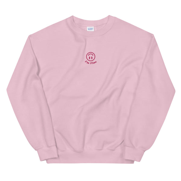 I'm Fine Embroidered Sweatshirt Pink