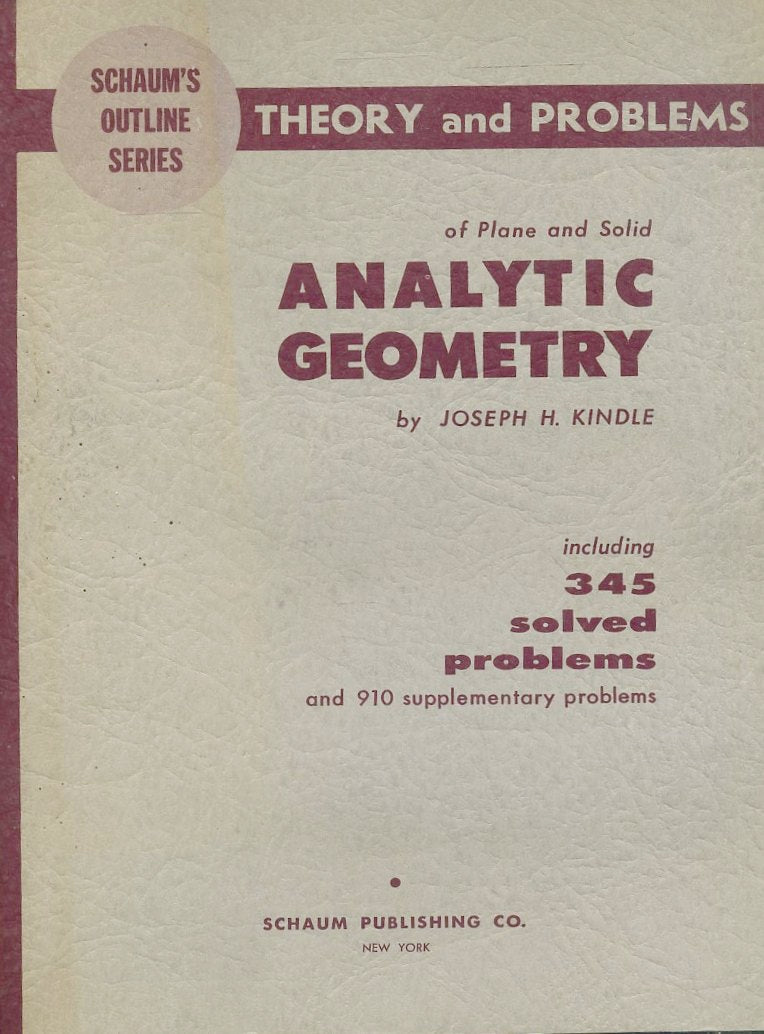 LZ- THEORY AND PROBLEMS OF ANALYTIC GEOMETRY - KINDLE - SHAUM--- 1950- B- YDS571