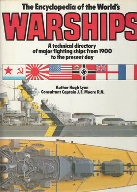 LM- ENCYCLOPEDIA OF THE WORLD'S WARSHIPS - HUGH LION MOORE ----1979 - CS- ZFS520