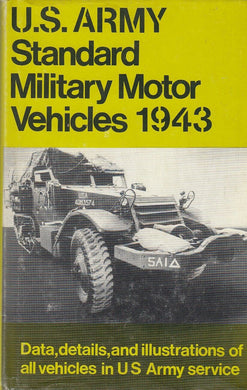 LM- U.S. ARMY STANDARD MILITARY MOTOR VEHICLES 1943 -- GRESHAM --- 1979 -- ZFS545