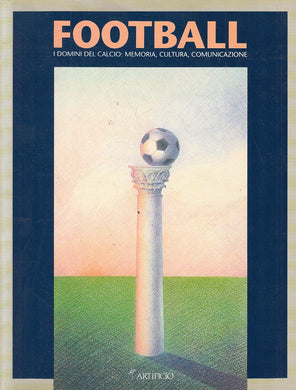 LC- FOOTBALL DOMINI CALCIO MEMORIA CULTURA MOSTRA-- ARTIFICIO--- 1990- B- YFS806