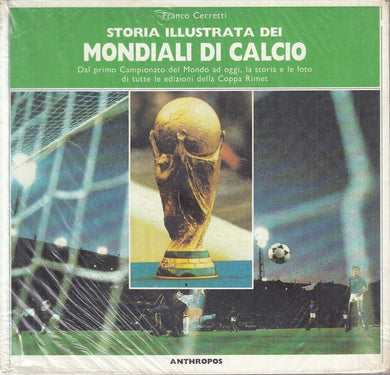 LC- STORIA ILLUSTRATA MONDIALI CALCIO - CERRETTI- ANTHROPOS--- 1986 - B - YFS174
