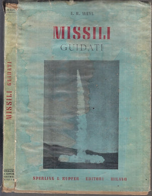 LM- MISSILI GUIDATI - WEYL - SPERLING KUPFER --- 1942 - BS - XFS68