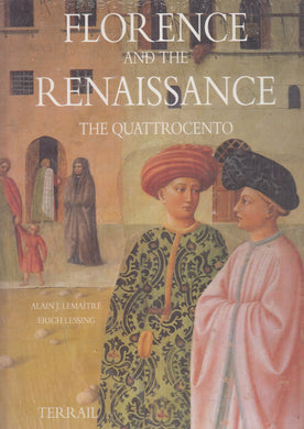 LT- FLORENCE AND THE RENAISSANCE THE QUATTROCENTO -- TERRAIL--- 1993- CS- YFS115