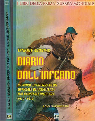 LM- DIARIO DELL'INFERNO DAL CARSO ALL'ORTIGARA -- NORDPRESS --- 1998 - B - MLT4