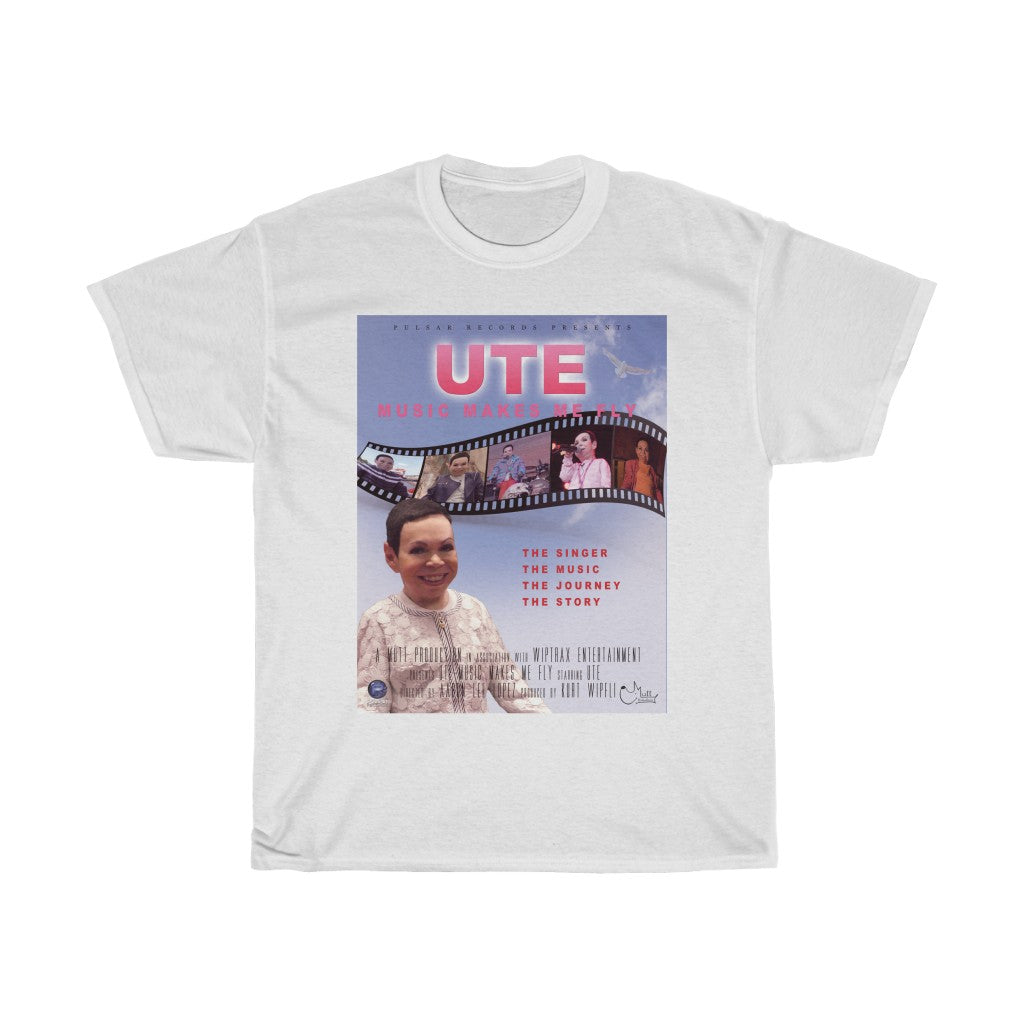 UTE - Music Makes Me Fly -  Documentary Poster T-shirt